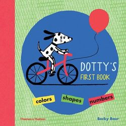 Dotty's First Book: Colours, Shapes, Numbers