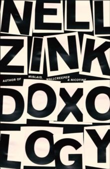 Doxology by Nell Zink