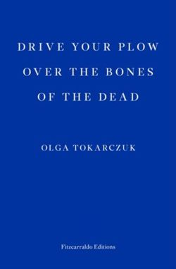 Drive your Plow over the Bones of the Dead