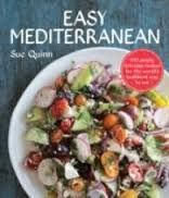 Easy Mediterranean 100 Simply Delicious Recipes for the World's Healthiest Way to Eat