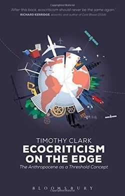 Ecocriticism on the Edge: The Anthropocene as a Threshold Concept