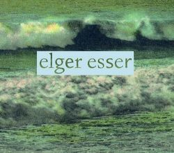 Elger Esser : Ansichten / Views / Vues