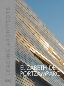 Elizabeth de Portzamparc: Leading Architects