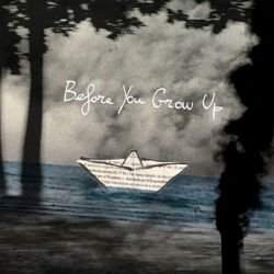 Ernesto Bazan - Before You Grow Up