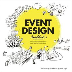 Event Design Handbook: Systematically Design Innovative Events using the Event Canvas