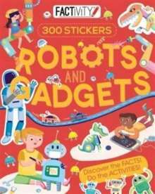 Factivity Robots and Gadgets