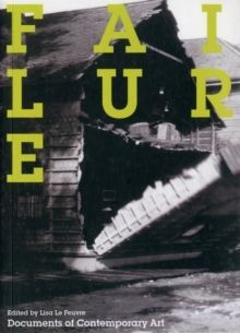 Failure (Documents of Contemporary Art)