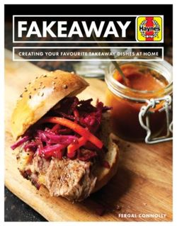 Fakeaway Manual : Creating your favourite takeaway dishes at home
