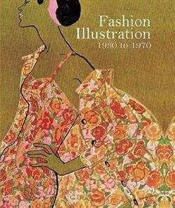 Fashion Illustration 1930 to 1970 From Harper's Bazaar