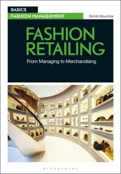 Fashion Retailing : From Managing to Merchandising