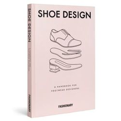 Fashionary Shoe Design: A Handbook for Footwear Designers