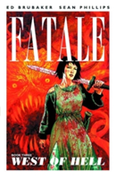 Fatale Volume 3 West of Hell