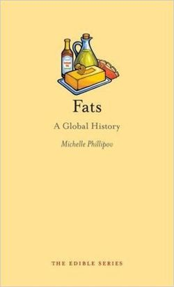 Fats A Global History (Edible)