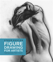 Figure Drawing for Artists Making Every Mark Count