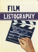 Film Listography Your Life in Movie Lists