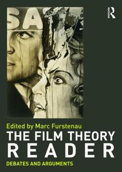 Film Theory Reader: Debates & Arguments