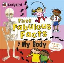 First Fabulous Facts: My Body