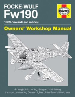 Focke Wulf Fw190 Manual : 1939 onwards (all marks)