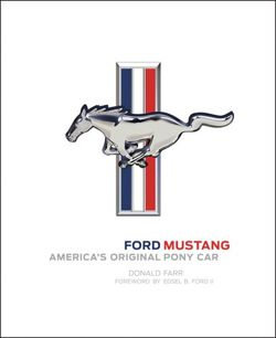Ford Mustang: America's Original Pony Car