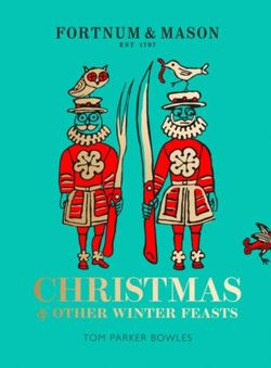 Fortnum & Mason Christmas and Other Winter Feasts