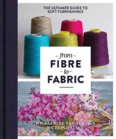 From Fibre to Fabric The Ultimate Guide to Soft Furnishings
