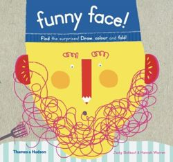 Funny Face! : Find the Surprises! Draw, Colour and Fold!
