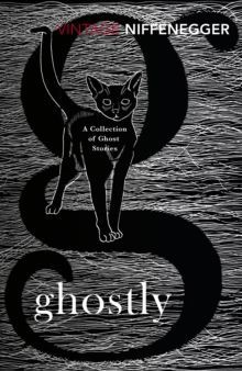 Ghostly: A Collection of Ghost Stories