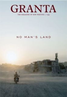 Granta 134 : No Man's Land