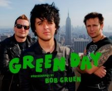 Green Day:Photographs by Bob Gruen