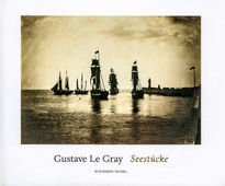 Gustave le Gray: Seascapes
