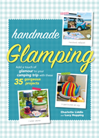 Handmade Glamping Add a Touch of Glamour to Your Camping Trip with These 35 Gorgeous Craft Projects