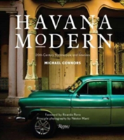 Havana Modern Twentieth-Century Architecture and Interiors