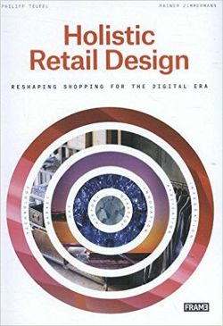 Holistic Retail Design: Reshaping Shopping for the Digital Era