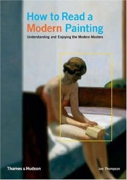 How to Read a Modern Painting
