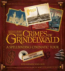 The Crimes of Grindelwald. A Spellbinding Cinematic Tour