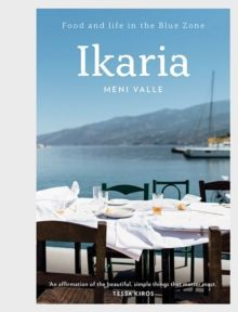 Ikaria : Food and life in the Blue Zone