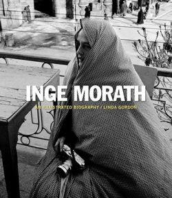 Inge Morath - An Illustrated Biography / Magnum Legacy