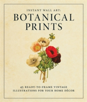 Instant Wall Art - Botanical Prints 45 Ready-to-Frame Vintage Illustrations for Your Home Decor