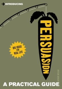 Introducing Persuasion : A Practical Guide by Anthony McLean
