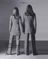 Italiana Italy Through the Lens of Fashion 1971-2001