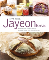 Jayeon Bread A Step by Step Guide to Making No-knead Bread with Natural Starters