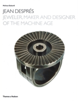 Jean Despres Jeweler, Maker and Designer of the Machine Age