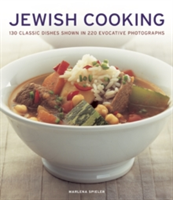 Jewish Cooking 130 Classic Dishes Shown in 220 Evocative Photographs