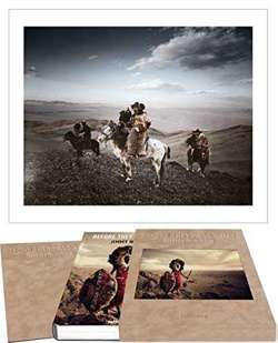 Jimmy Nelson – Before They Pass Away | Collector's Edition with one exclusive photo print: Kazakhs - Mongolia