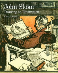 John Sloan : Drawing on Illustration