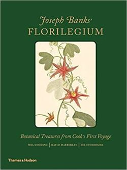 Joseph Banks' Florilegium : Botanical Treasures from Cook's First Voyage