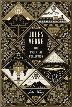 Jules Verne : The Essential Collection