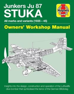 Junkers Ju 87 'Stuka' Manual : All marks and variants (1935-45)