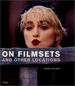 Jurgen Vollmer: On Filmsets and Other Locations