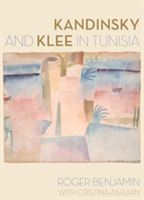 Kandinsky and Klee in Tunisia